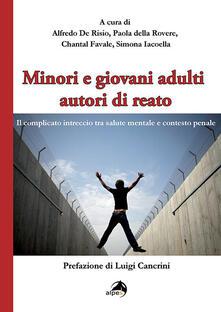 Nicocaradonna.it Minori e giovani adulti autori di reato. Il complicato intreccio tra salute mentale e contesto penale Image