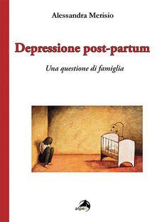 Voluntariadobaleares2014.es Depressione post-partum. Una questione di famiglia Image