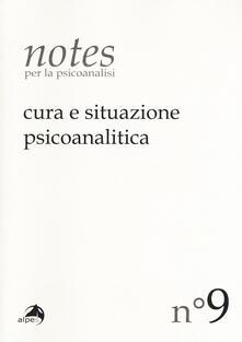 Winniearcher.com Notes per la psicoanalisi (2017). Vol. 9: Cura e situazione psicoanalitica. Image