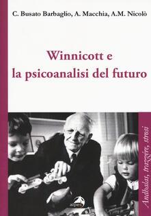 Winnicott e la psicoanalisi del futuro.pdf