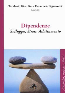 Ristorantezintonio.it Dipendenze. Sviluppo, stress, adattamento Image