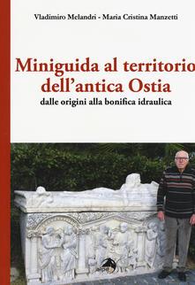 Listadelpopolo.it Miniguida al territorio dell'antica Ostia. Dalle origini alla bonifica idraulica Image