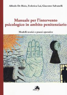 Antondemarirreguera.es Manuale per l'intervento psicologico in ambito penitenziario. Modelli teorici e prassi operative Image