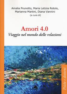 Amori 4.0. Viaggio nel mondo delle relazioni.pdf