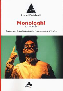 Radiospeed.it Monologhi. Vol. 1: Copioni per lettori, registi, attori e compagnie di teatro. Image