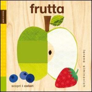 Frutta. Tocca e senti