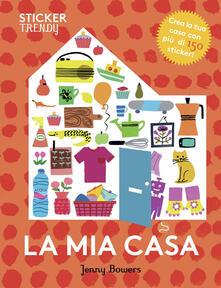 Daddyswing.es La mia casa. Sticker trendy. Ediz. illustrata Image