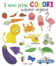 I miei primi colori. Ediz. italiana e inglese.pdf