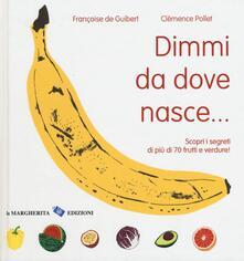 Milanospringparade.it Dimmi da dove nasce... Scopri i segreti di più 70 frutti e verdure! Image
