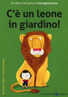 Nicocaradonna.it C'è un leone in giardino! Ediz. a colori Image
