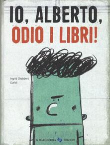 Voluntariadobaleares2014.es Io, Alberto, odio i libri! Ediz. a colori Image