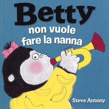 Radiospeed.it Betty non vuole fare la nanna. Ediz. a colori Image