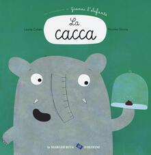 Radiospeed.it La cacca. Un'avventura di Gianni l'elefante. Ediz. a colori Image