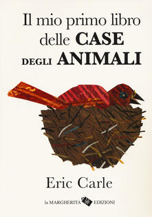 Lpgcsostenible.es Il mio primo libro delle case degli animali. Ediz. a colori Image