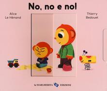 No, no e no! Ediz. a colori.pdf