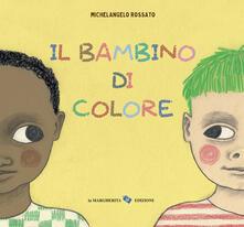 Osteriamondodoroverona.it Il bambino di colore. Ediz. a colori Image