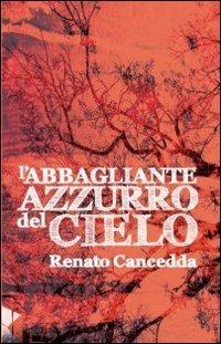 L' L' abbagliante azzurro del cielo - Cancedda Renato - wuz.it