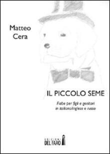 Il piccolo seme - Matteo Cera - copertina