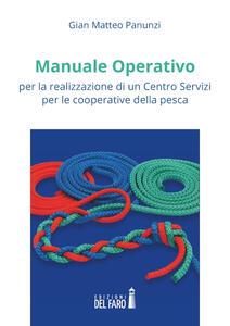 Manuale operativo per la realizzazione di un centro servizi per le cooperative della pesca