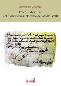 Processi di stupro nel monastero sublacense del secolo XVIII