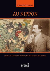 Au Nippon. Studio su Salvatore Chimenz, fra due secoli e due mondi