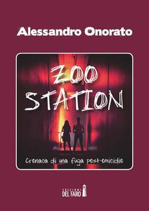 Zoo Station. Cronaca di una fuga post omicidio