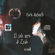 Rallydeicolliscaligeri.it Il sole nero di Zeda. Audiolibro. CD Audio formato MP3 Image