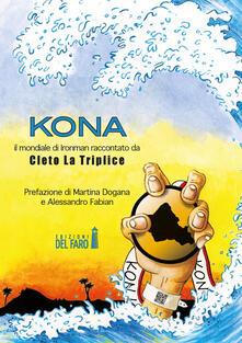 Secchiarapita.it Kona. Il mondiale di Ironman raccontato da Cleto La Triplice Image