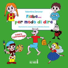 Daddyswing.es Fiabe... per modo di dire. Ediz. illustrata Image