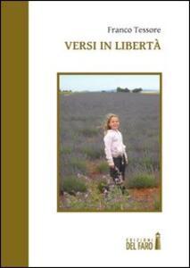 Versi in libertà. Ediz. italiana e spagnola