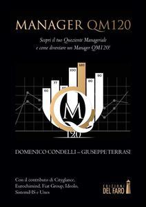 Manager QM120. Scopri il tuo quoziente manageriale e come diventare un manager QM120!