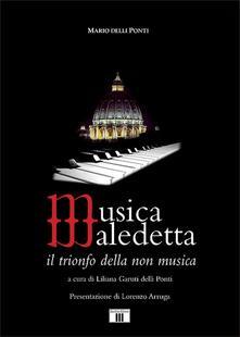 Musica maledetta. Il trionfo della non musica.pdf