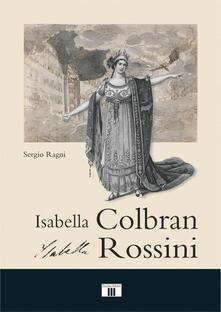 Winniearcher.com Isabella Colbran, Isabella Rossini. Cofanetto Image