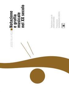 Notazione e grafica musicale nel XX secolo