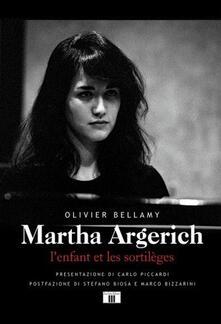 Martha Argerich. Lenfant et les sortilèges. Ediz. italiana e francese.pdf