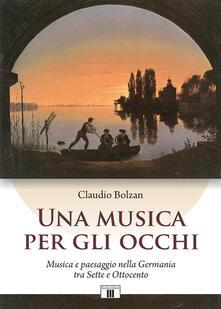 Una musica per gli occhi. Musica e paesaggio nella Germania tra Sette e Ottocento.pdf
