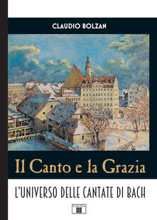 Grandtoureventi.it Il canto e la grazia. L'universo delle cantate di Bach Image