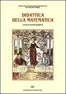 La didattica della matematica. Un percorso quinquennale di formazione e ricerca