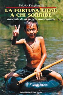 La fortuna viene a chi sorride - Fabio Zaganelli - copertina