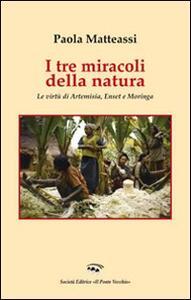 I tre miracoli della natura. Le virtù di Artemisia, Enset e Moringa