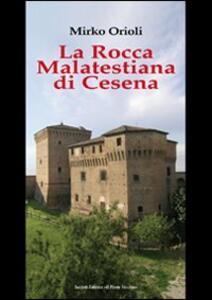 La rocca Malatestiana di Cesena