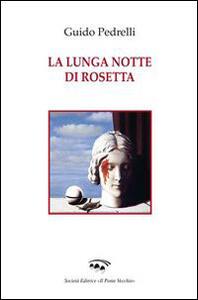 La lunga notte di Rosetta