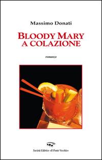 Bloody Mary a colazione