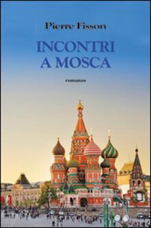 Incontro a Mosca