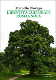 L' identità culturale dei romagnoli - Marcello Novaga - copertina