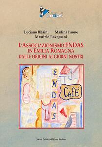 L' Associazione Endas in Emilia Romagna dalle origini ai giorni nostri