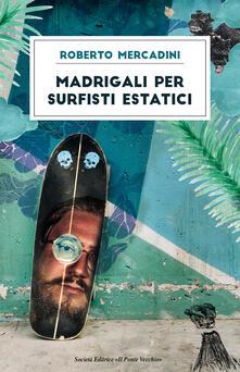Equilibrifestival.it Madrigali per surfisti estatici Image