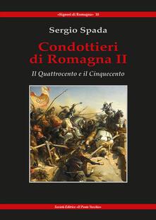 Equilibrifestival.it Condottieri di Romagna. Vol. 2: Quattrocento e il Cinquecento, Il. Image