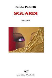 Libro Sguardi Guido Pedrelli