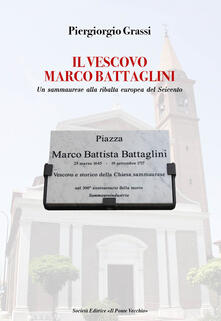 Filmarelalterita.it Il vescovo Marco Battaglini. Un sammaurese alla ribalta europea del Seicento Image